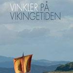 Vinkler på vikingetiden er en bog, henvendt til undervisning på ungdomsuddannelserne